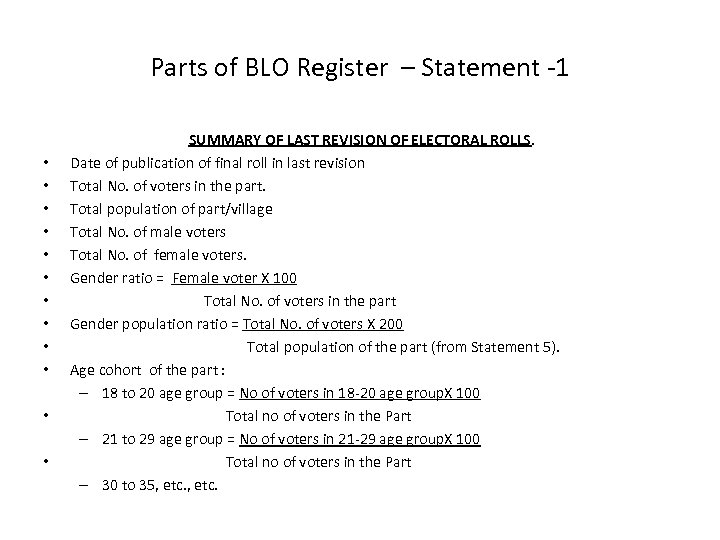 Parts of BLO Register – Statement -1 • • • SUMMARY OF LAST REVISION