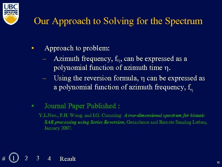 Our Approach to Solving for the Spectrum • Approach to problem: – Azimuth frequency,