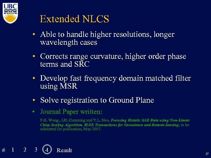 Extended NLCS • Able to handle higher resolutions, longer wavelength cases • Corrects range