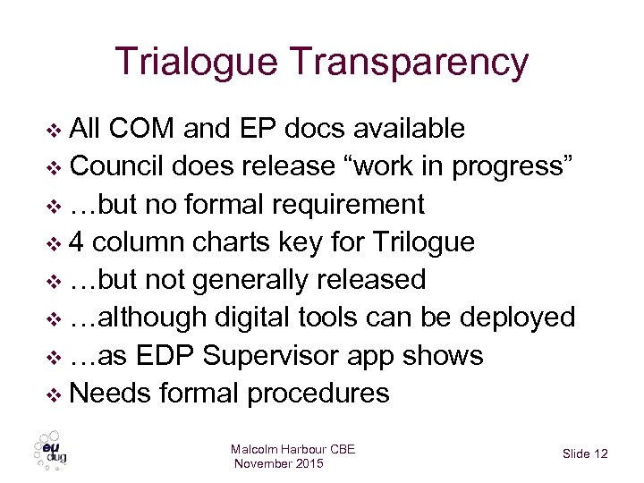 """Trialogue Transparency v All COM and EP docs available v Council does release """"work"""