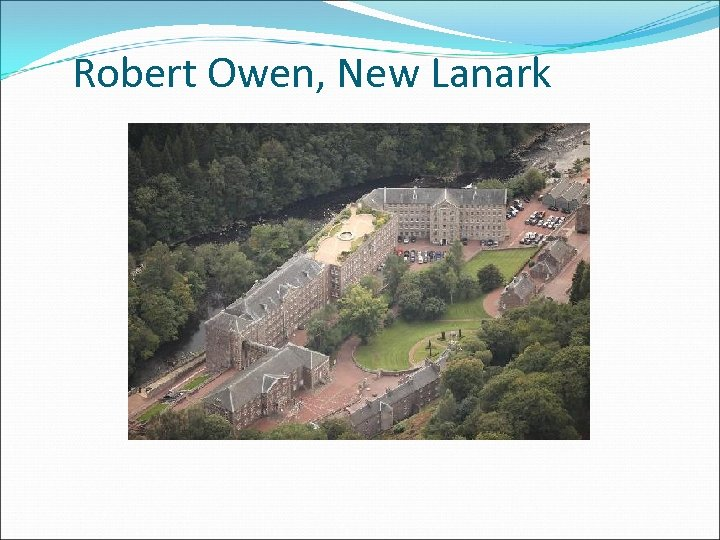 Robert Owen, New Lanark