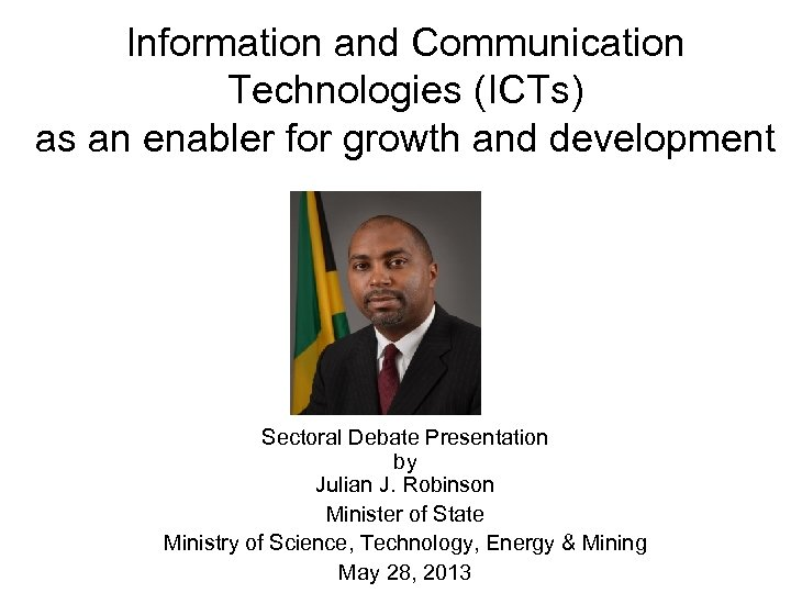 Information and Communication Technologies (ICTs) as an enabler for growth and development Sectoral Debate
