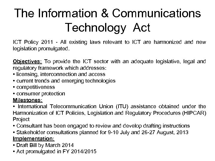The Information & Communications Technology Act ICT Policy 2011 - All existing laws relevant