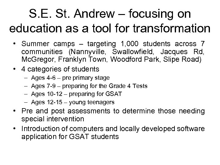 S. E. St. Andrew – focusing on education as a tool for transformation •