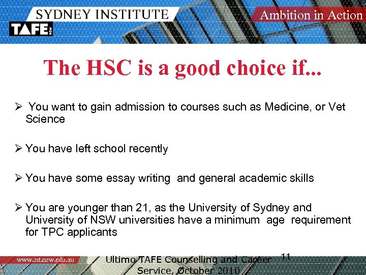 Ambition in Action The HSC is a good choice if. . . Ø You