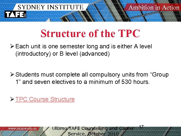 Ambition in Action Structure of the TPC Ø Each unit is one semester long
