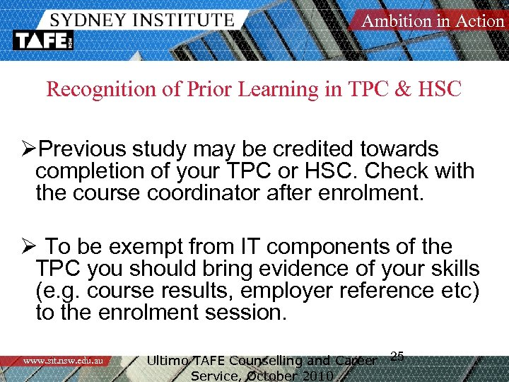 Ambition in Action Recognition of Prior Learning in TPC & HSC ØPrevious study may