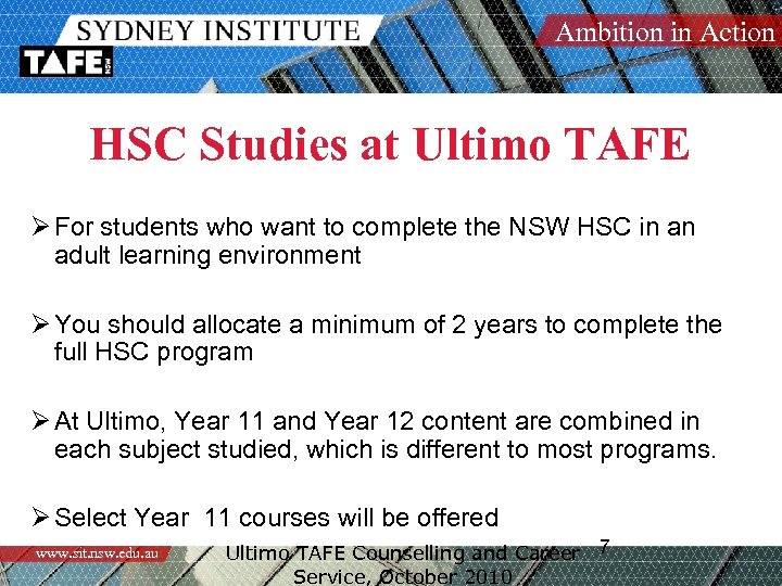 Ambition in Action HSC Studies at Ultimo TAFE Ø For students who want to