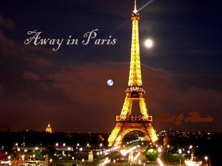 Away in Paris Zoë & Aimèe