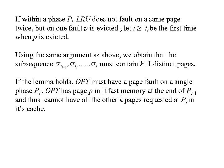 If within a phase Pi LRU does not fault on a same page twice,