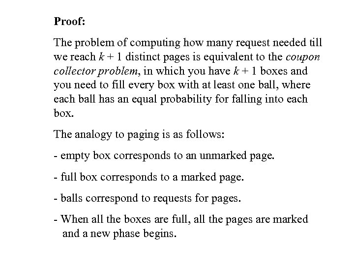 Proof: The problem of computing how many request needed till we reach k +