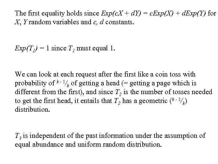 The first equality holds since Exp(c. X + d. Y) = c. Exp(X) +