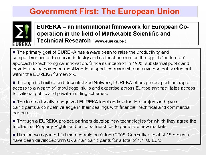 Government First: The European Union EUREKA – an international framework for European Cooperation in
