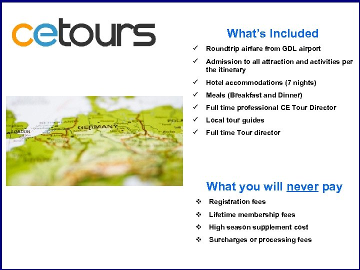 What's Included ü Roundtrip airfare from GDL airport ü Admission to all attraction and