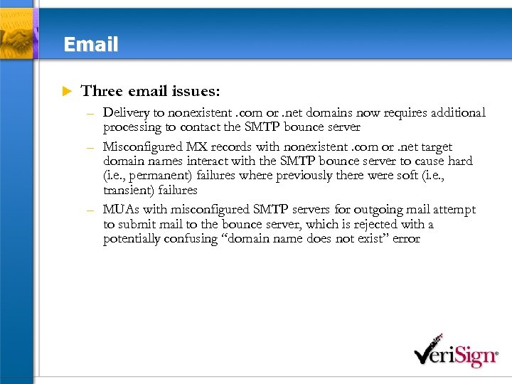 Email u Three email issues: – Delivery to nonexistent. com or. net domains now