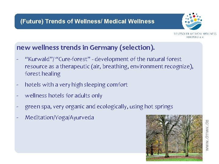 """(Future) Trends of Wellness/ Medical Wellness network new wellness trends in Germany (selection). """"Kurwald""""/"""