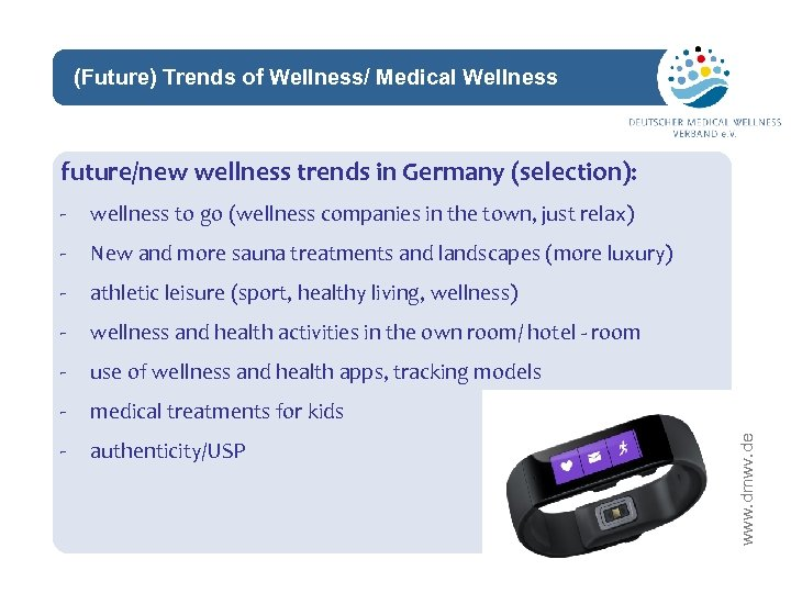 (Future) Trends of Wellness/ Medical Wellness network future/new wellness trends in Germany (selection): wellness