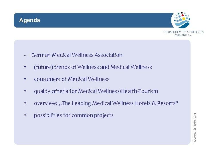 Agenda network - German Medical Wellness Association (future) trends of Wellness and Medical Wellness