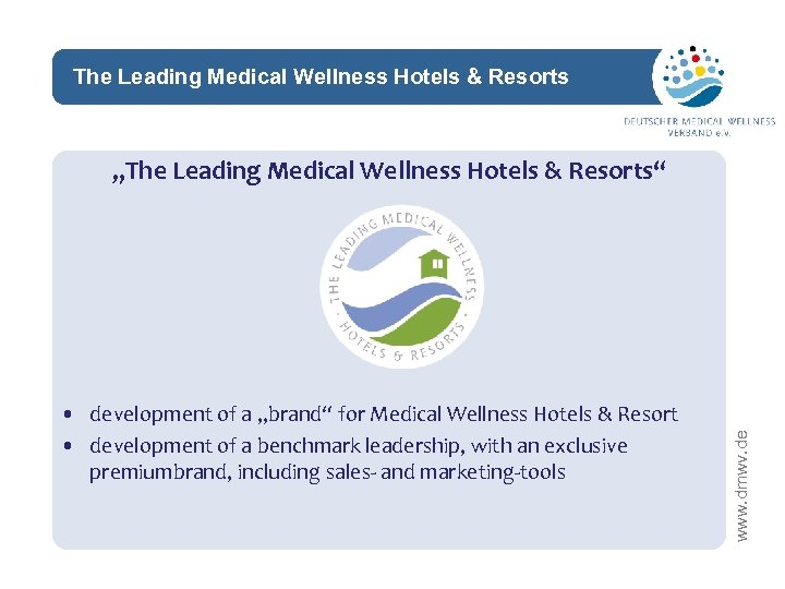 """The Leading Medical Wellness Hotels & Resorts network • development of a """"brand"""" for"""