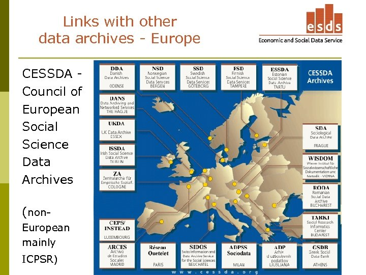 Links with other data archives - Europe CESSDA Council of European Social Science Data