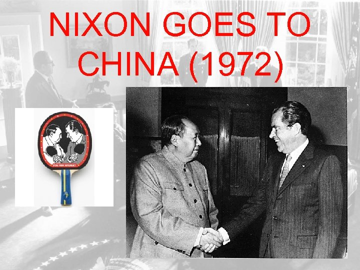 NIXON GOES TO CHINA (1972)