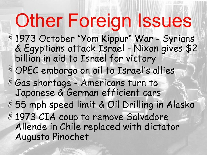"Other Foreign Issues 1973 October ""Yom Kippur"" War - Syrians & Egyptians attack Israel"