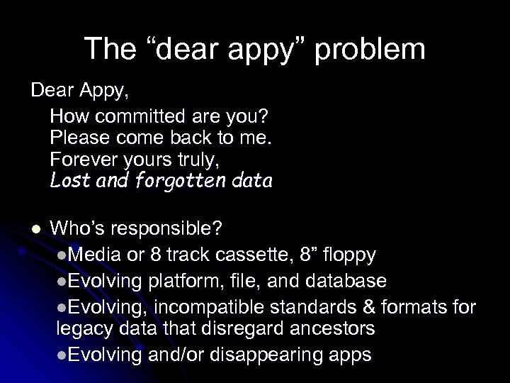 "The ""dear appy"" problem Dear Appy, How committed are you? Please come back to"