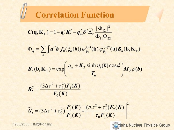 Correlation Function 11/05/2005 HIM@Pohang Inha Nuclear Physics Group