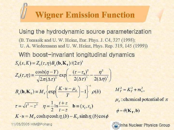 Wigner Emission Function Using the hydrodynamic source parameterization (B. Tomasik and U. W. Heinz,
