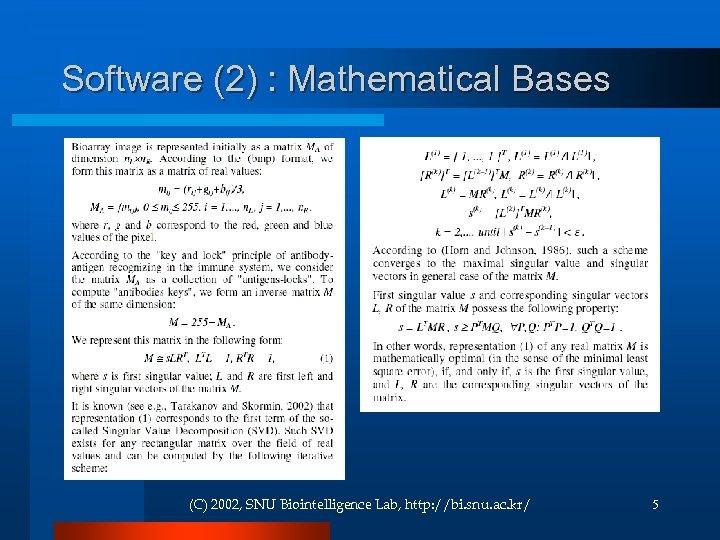 Software (2) : Mathematical Bases (C) 2002, SNU Biointelligence Lab, http: //bi. snu. ac.