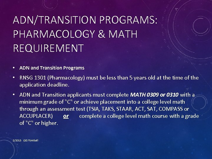 ADN/TRANSITION PROGRAMS: PHARMACOLOGY & MATH REQUIREMENT • ADN and Transition Programs • RNSG 1301