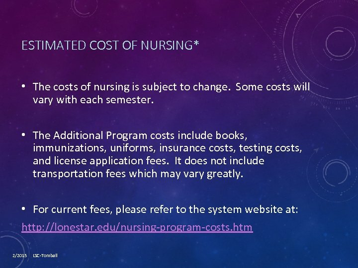 ESTIMATED COST OF NURSING* • The costs of nursing is subject to change. Some