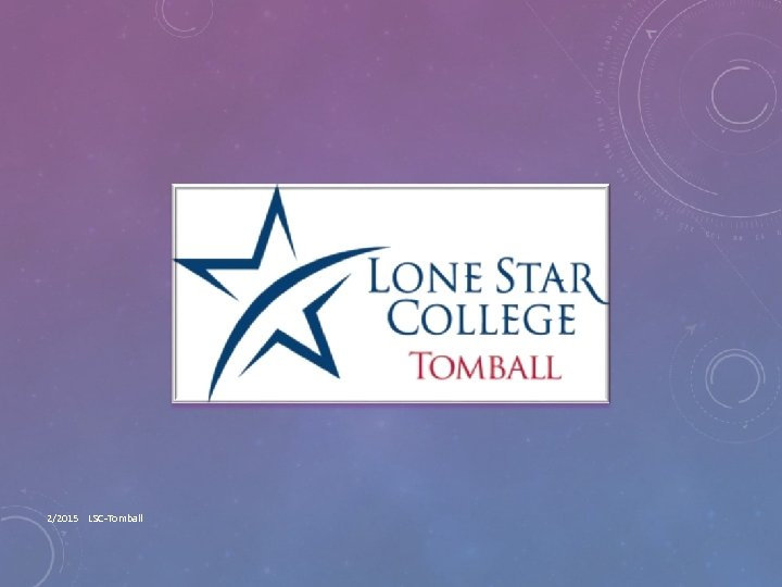 2/2015 LSC-Tomball