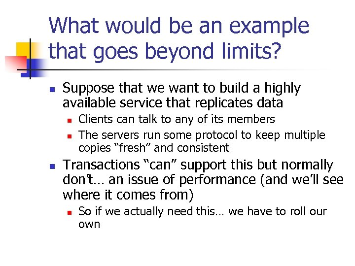 What would be an example that goes beyond limits? n Suppose that we want