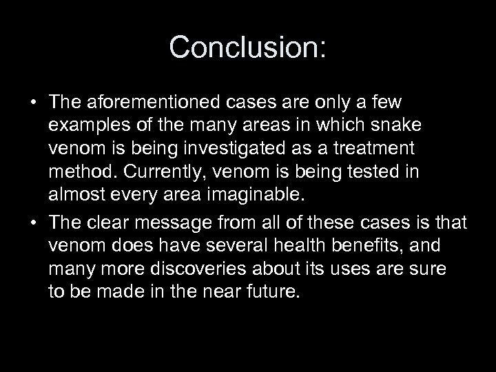 Conclusion: • The aforementioned cases are only a few examples of the many areas