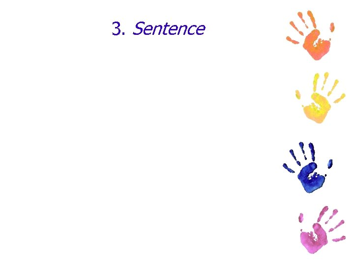 3. Sentence