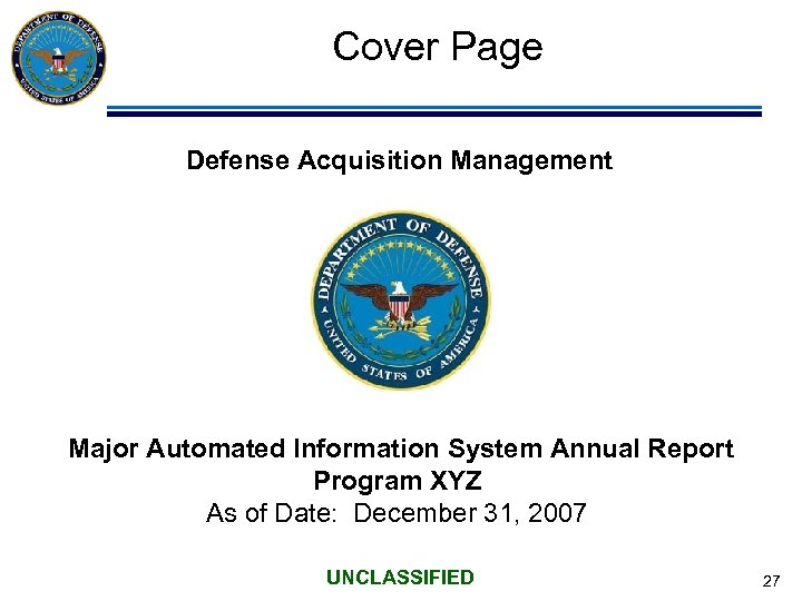 Cover Page Defense Acquisition Management Major Automated Information System Annual Report Program XYZ As