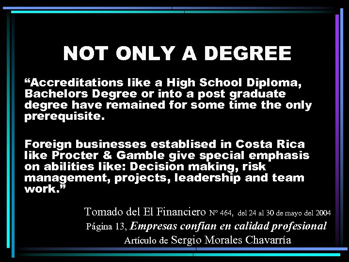 """NOT ONLY A DEGREE """"Accreditations like a High School Diploma, Bachelors Degree or into"""