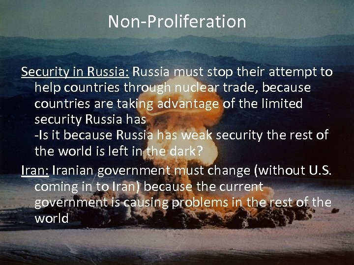 Non-Proliferation Security in Russia: Russia must stop their attempt to help countries through nuclear