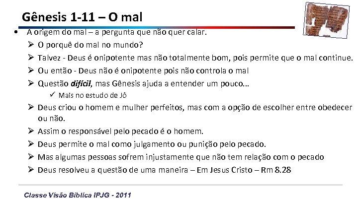 Gênesis 1 -11 – O mal • A origem do mal – a pergunta