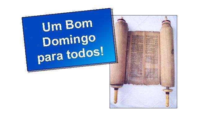 Um Bom mingo Do a todos! par Classe Visão Bíblica IPJG - 2011