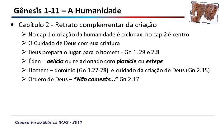 Gênesis 1 -11 – A Humanidade • Capítulo 2 - Retrato complementar da criação