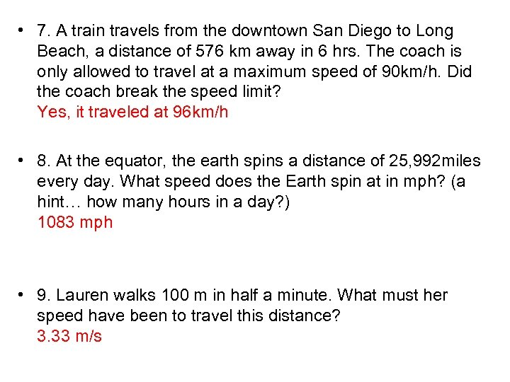 • 7. A train travels from the downtown San Diego to Long Beach,