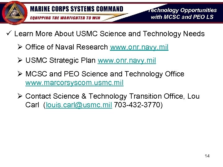 Technology Opportunities with MCSC and PEO LS ü Learn More About USMC Science and