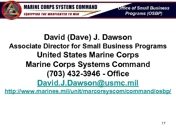 Office of Small Business Programs (OSBP) David (Dave) J. Dawson Associate Director for Small