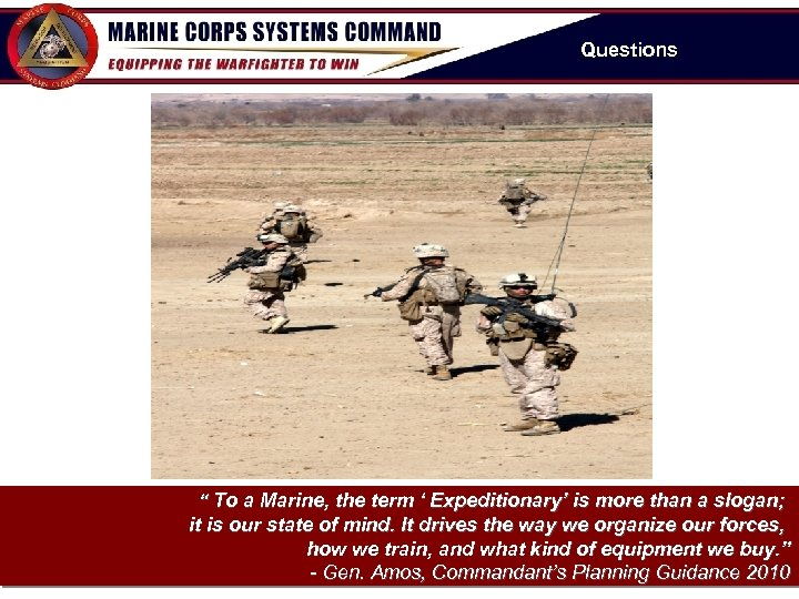 """Questions """" To a Marine, the term ' Expeditionary' is more than a slogan;"""