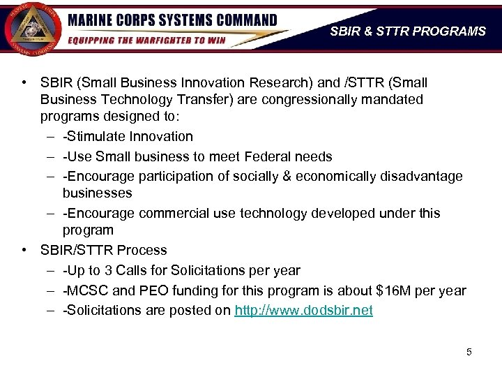 SBIR & STTR PROGRAMS • SBIR (Small Business Innovation Research) and /STTR (Small Business