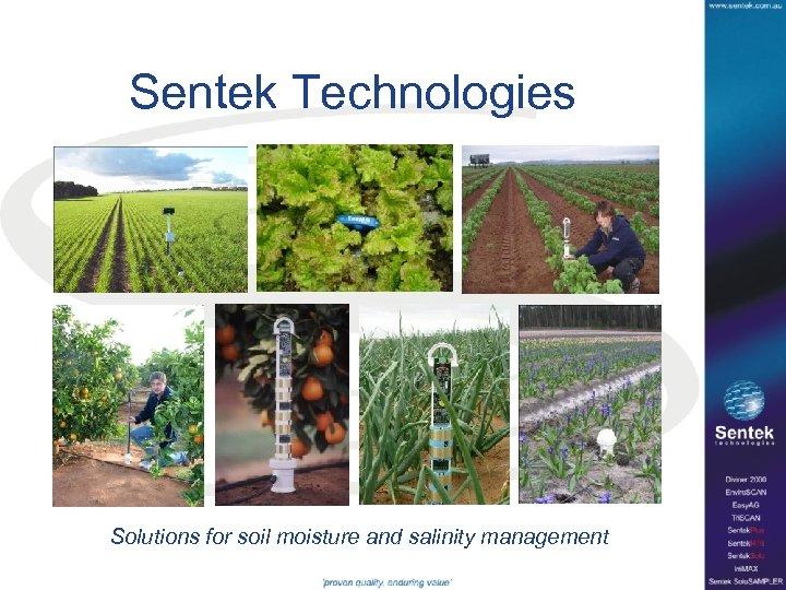 Sentek Technologies Solutions for soil moisture and salinity management