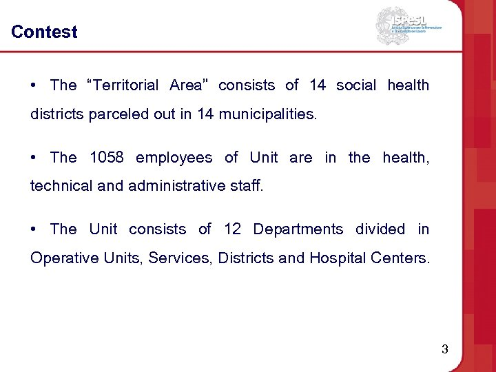 """Contest • The """"Territorial Area"""" consists of 14 social health districts parceled out in"""
