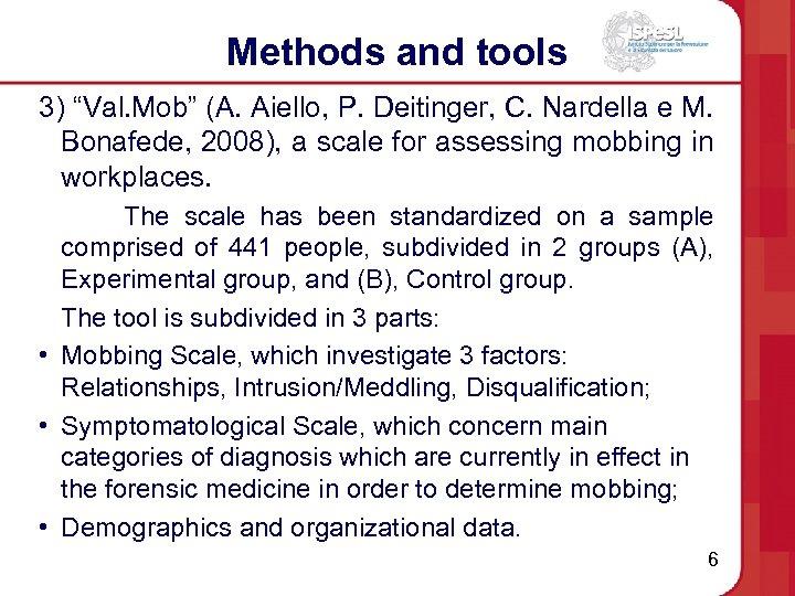"""Methods and tools 3) """"Val. Mob"""" (A. Aiello, P. Deitinger, C. Nardella e M."""